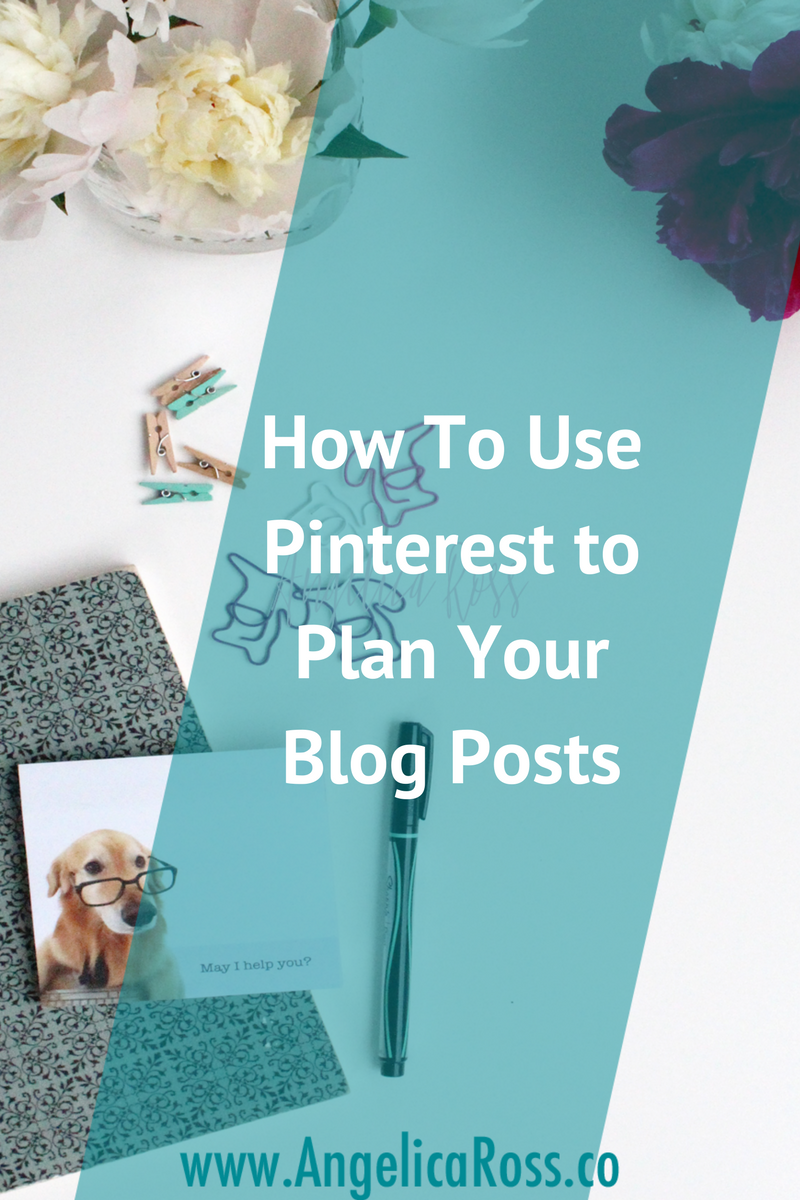 How to use Pinterest to plan your blog posts
