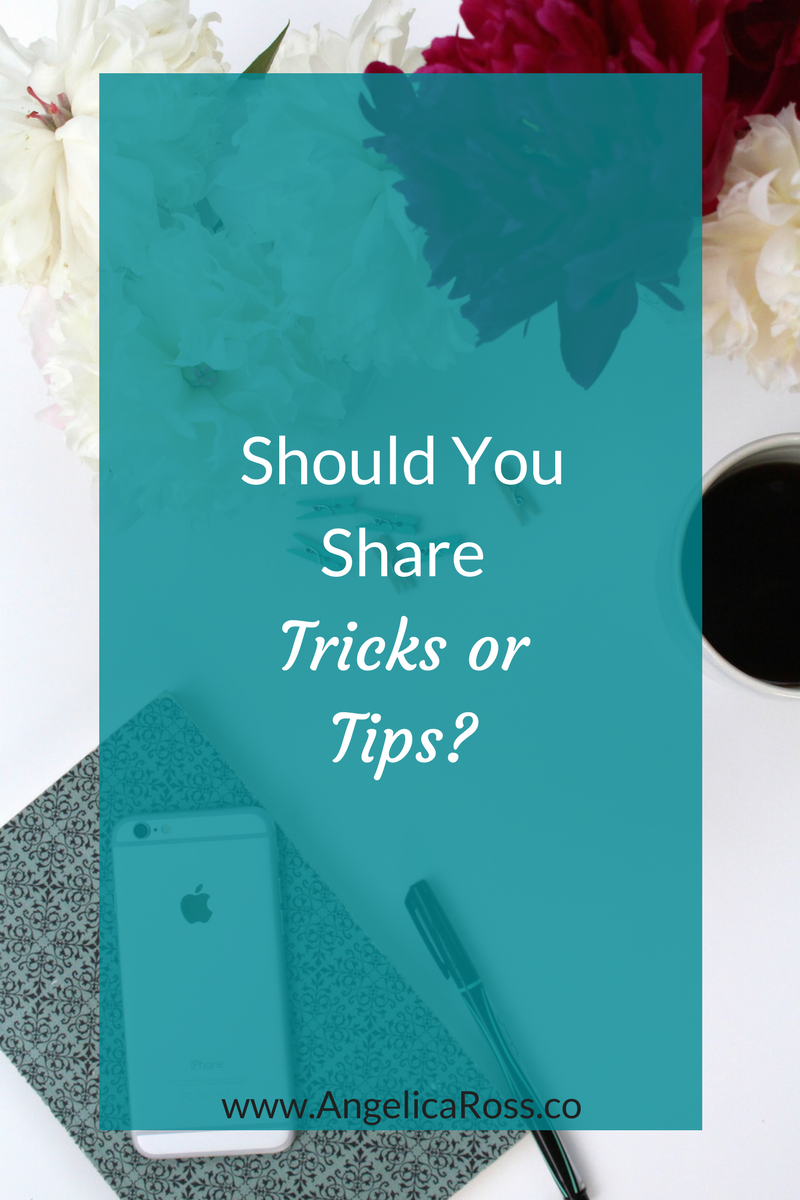 Should you share trick or tips?