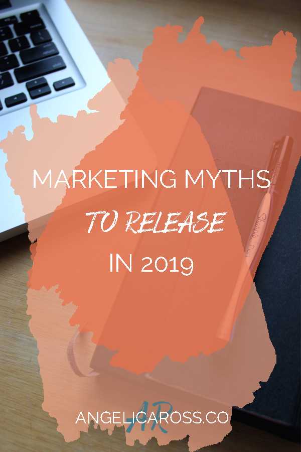 It's time to get your planners out and make some big things happen for yourself in 2019. But wait a minute. Are you still doing the same thing you did last year? It's time to bust some marketing myths to make 2019 even more intentional and awesome for you!