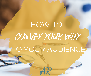 Your Why is your purpose behind what you do. It's not about making money, it's about why you do what you do, why you exist as a business. Convey your Why in a simple way to help your audience get behind your company values.