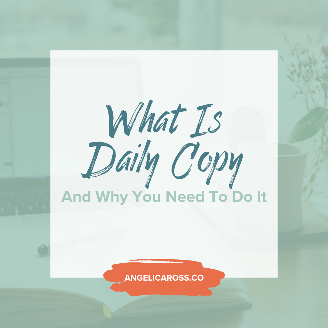 Daily copy tells a story. It's all in service of letting people know who you are and what you're all about via the method of storytelling for your business.